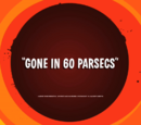 Gone in 60 Parsecs
