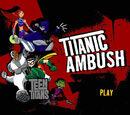 Titanic Ambush