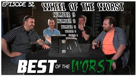 Best of the Worst Wheel of the Worst 9