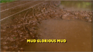 Mud,GloriousMudTitleCard