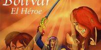 Bolívar: El Héroe (Rare 2003 Colombian Animated Film)