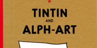 The Adventures of Tintin: Tintin and Alph-Art (graphic novel) Unfinished Ending