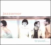 Jazzamor - Travel...