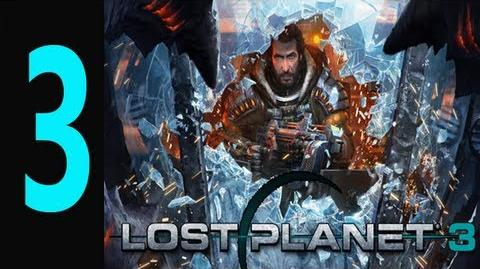 "Lost Planet 3 - Gameplay Walkthrough Part 3 ""lost planet 3 walkthrough"""