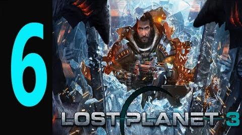 "Lost Planet 3 - Gameplay Walkthrough Part 6 ""lost planet 3 walkthrough"""