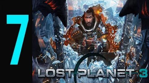 "Lost Planet 3 - Gameplay Walkthrough Part 7 ""lost planet 3 walkthrough"""