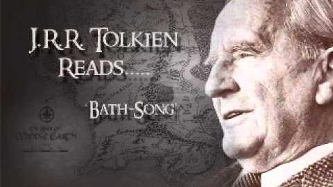 J.R.R. Tolkien recites The Bath Song
