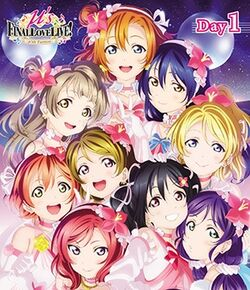 Μ's Final LoveLive! ~µ'sic Forever♪♪♪♪♪♪♪♪♪~ Day 1