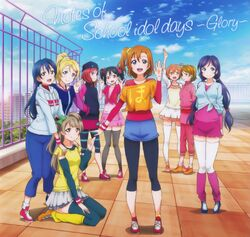 Notes of School idol days ~Glory~