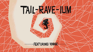 Tail-Rave-Ium Music Video