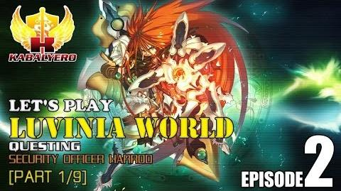 Let's Play Luvinia World E2-P1 9 Questing - Security Officer Harrod