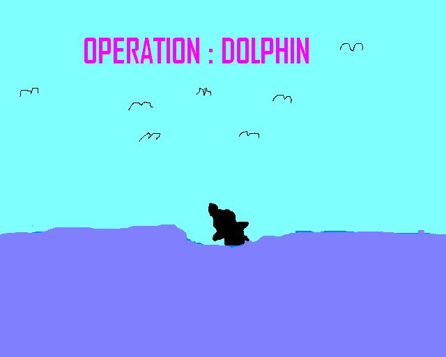 OPERATION dOLPHIN