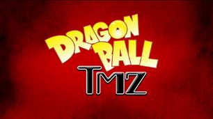 Dragon ball tmz