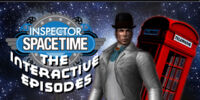 Inspector Spacetime: The Interactive Episodes