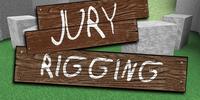 Jury Rigging