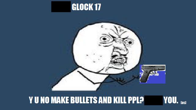 File:Y U NO SHOOT.png