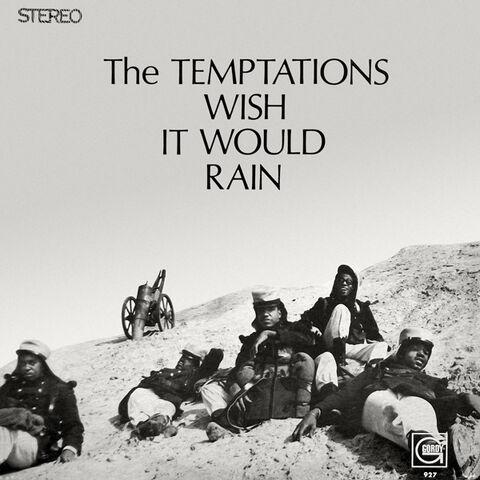 File:The Temptations - Wish it Would Rain.jpg