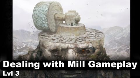 Lvl 3 Dealing with Mill Gameplay