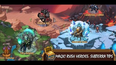 Magic Rush Heroes Subterra Tips