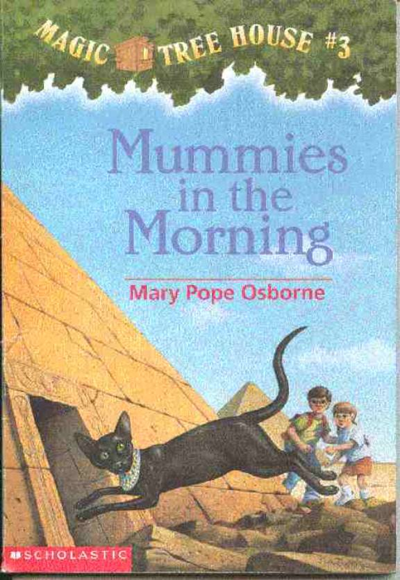 Charming Magic Treehouse 3 Part - 1: Mummies In The Morning | The Magic Tree House Wiki | FANDOM Powered By Wikia
