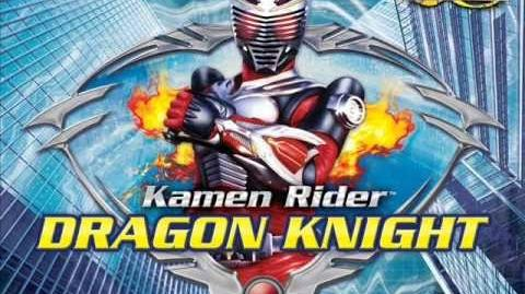 Kamen Rider Dragon Knight - full ending