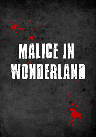 Malice poster...
