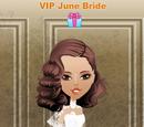VIP June Bride