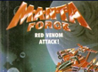 Mangta Force - History