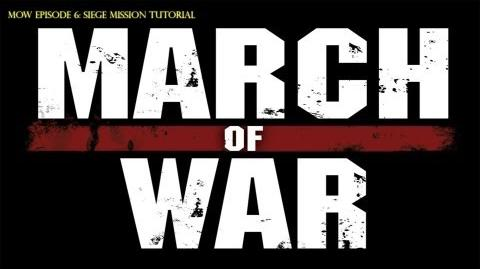 March of War Siege Mission Type Tutorial
