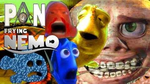 YouTube Poop PanFrying Nemo