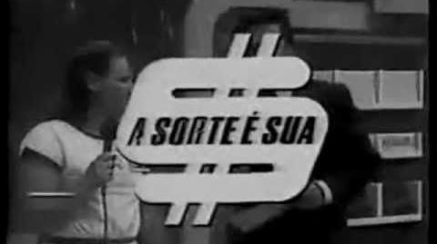 Chamada Rede Bandeirantes 1983 - A Sorte é Sua