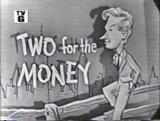 TwoForTheMoney