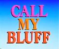 CallMyBluffUK1984