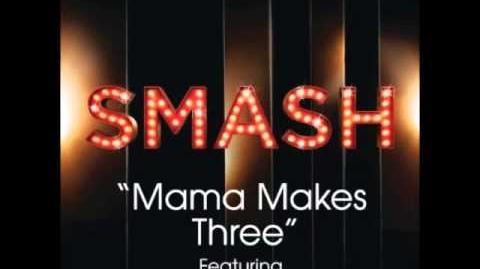 Smash - Mama Makes Three (DOWNLOAD MP3 LYRICS)