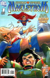 Superman Supergirl Maelstrom Vol 1 1