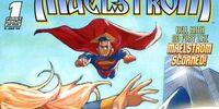 Superman/Supergirl: Maelstrom Vol 1