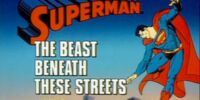 Superman (1988 TV Series) Episode: The Beast Beneath These Streets/First Date