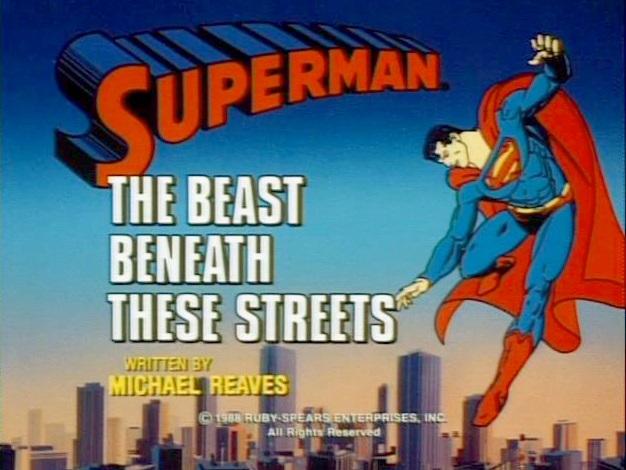 File:Superman (1988 TV Series) The Beast Beneath These Streets.jpg