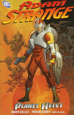 Cover for the Adam Strange: Planet Heist Trade Paperback