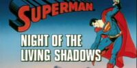 Superman (1988 TV Series) Episode: Night of the Living Shadows/Graduation