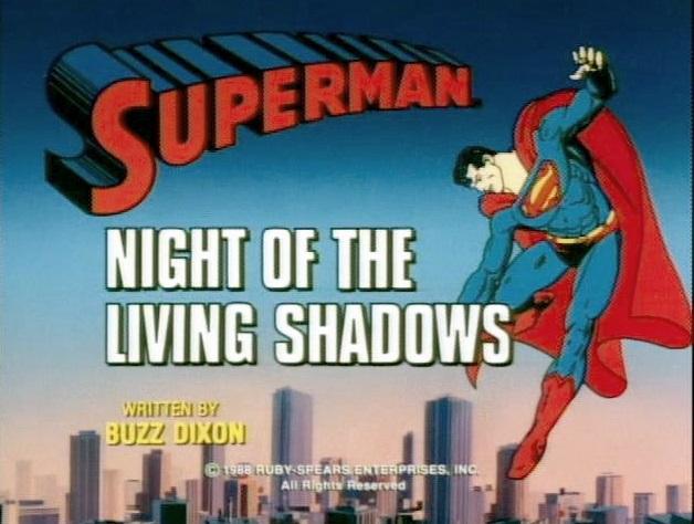 File:Superman (1988 TV Series) Night of the Living Shadows.jpg