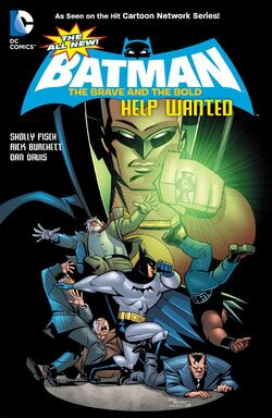 Cover for the All-New Batman: The Brave and the Bold - Help Wanted Trade Paperback