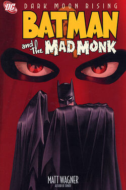 Cover for the Batman and the Mad Monk Trade Paperback