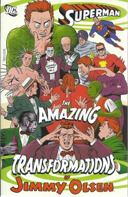 Cover for the Amazing Transformations of Jimmy Olsen Trade Paperback