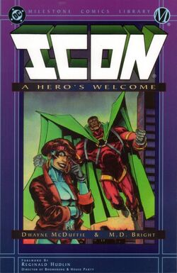 Cover for the Icon: A Hero's Welcome Trade Paperback