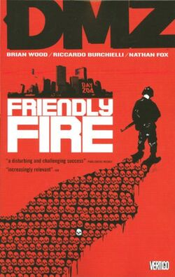 Cover for the DMZ: Friendly Fire Trade Paperback