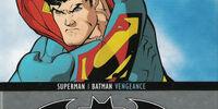 Superman/Batman: With a Vengeance!