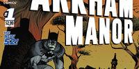 Arkham Manor Vol 1