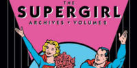 The Supergirl Archives Vol. 2 (Collected)