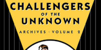 Challengers of the Unknown Archives Vol. 2 (Collected)